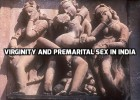 Virginity and premarital sex in India